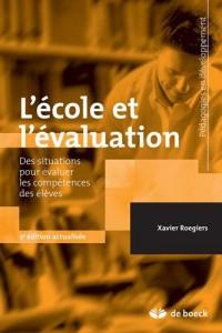 L'école et l'évaluation : Des situations complexes pour évaluer les acquis des élèves