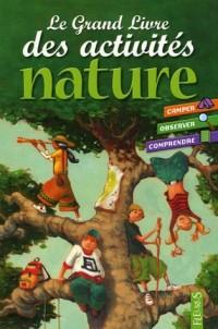 Le Grand Livre des activités nature