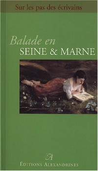 Balade en Seine et Marne
