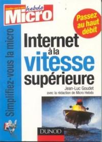Internet : Passez à la vitesse supérieure