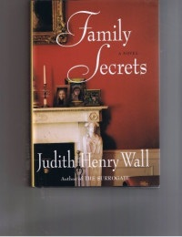 Family Secrets [Gebundene Ausgabe] by Judith Henry Wall