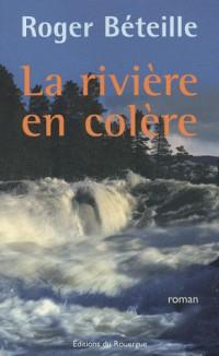 La rivière en colère