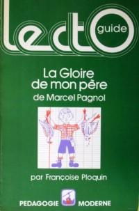 La Gloire de mon père de Marcel Pagnol