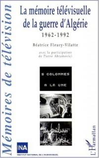 La mémoire televisuelle de la guerre 1962-1992