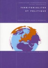 Territoriales et Politique 2e ed Revue et Augmentee