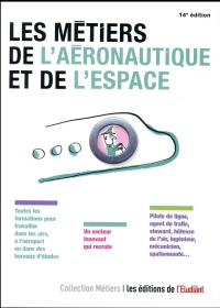 Les métiers de l'aéronautique et de l'espace 14eD