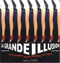 La grande illusion d'optique