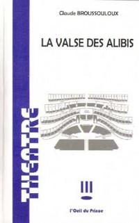 Valse des Alibis
