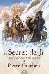 Le Secret de Ji, Tome 3 : L'ombre des anciens