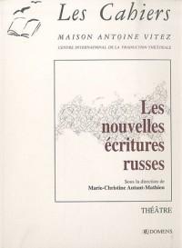 Les Cahiers, N° 7 : Les nouvelles écritures russes