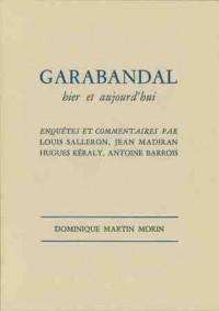 Garabandal Hier et Aujourd Hui