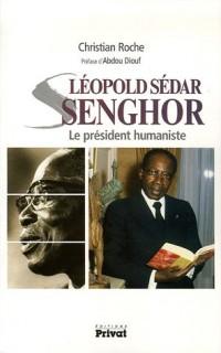Léopold Sédar Senghor : Le président humaniste