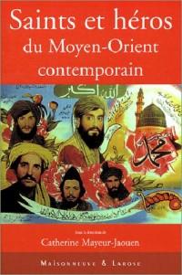 Saints et héros du Moyen-Orient contemporain