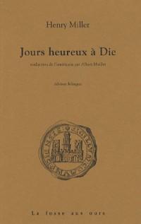 Jours heureux à Die : Edition bilingue français-anglais