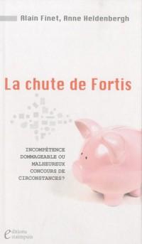 La chute de Fortis : Incompétence dommageable ou malheureux concours de circonstances ?