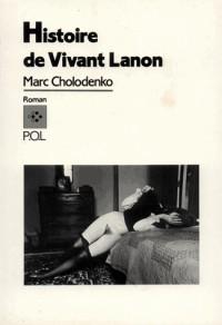 Histoire de Vivant Lanon