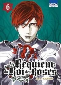 Le Requiem du Roi des roses T06