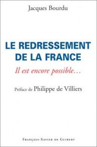 Le redressement de la France : Il est encore possible...