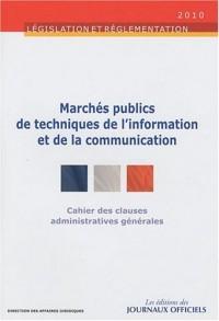 Cahier des clauses administratives générales applicables aux marchés publics de techniques de l'information et de la communication - Brochure 1019