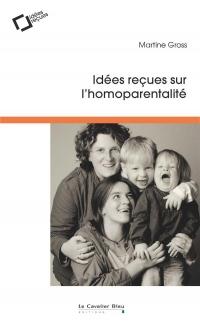 Parents Ou Homo, Faut-Il Choisir ?