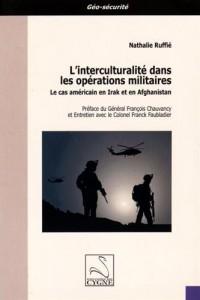 L'interculturalité dans les opérations militaires : Le cas américain en Irak et en Afghanistan
