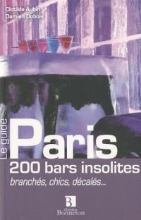 Paris 200 bars insolites branches chics décalés