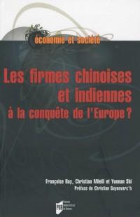Les firmes chinoises et indiennes à la conquête de l'Europe ?