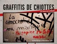 Graffitis de chiottes - Les murs de la liberté (2)