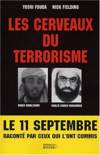 Les Cerveaux du terrorisme : Le numéro 3 d'Al Kaïda parle