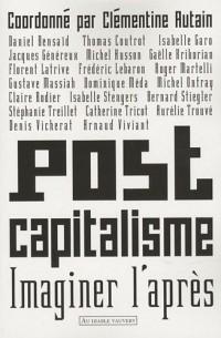 Postcapitalisme : Imaginer l'après