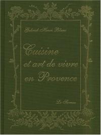 Cuisine et art de vivre en Provence