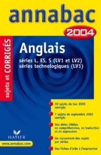 Annabac 2004 : Anglais (+ corrigés)