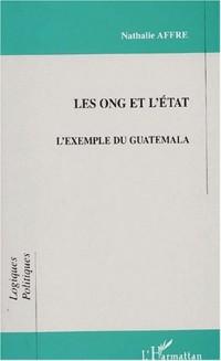 Les ong et l'etat. l'exemple du guatemala