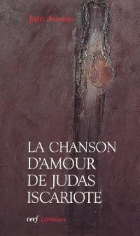 La Chanson d'amour de Judas Iscariote