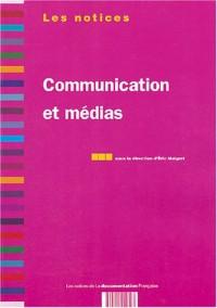Communication et médias