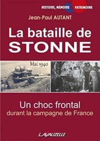La bataille de STONNE, Mai 1940, Un choc frontal durant la campagne de France