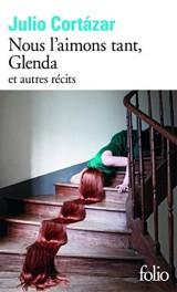 Nous l'aimons tant, Glenda et autres récits [Poche]