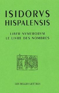 Le livre des nombres : Liber Numerorum, édition bilingue français-latin