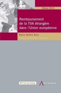 Remboursement de la TVA étrangère dans l'union européenne