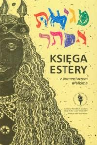 Ksiega Estery z komentarzem Malbima