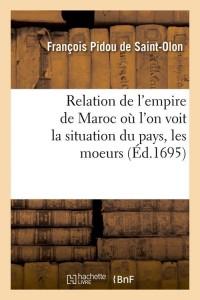 Relation de l Empire de Maroc  ed 1695