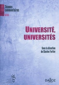 Université, universités: Thèmes et commentaires