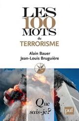 Les 100 mots du terrorisme [Poche]
