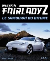 Nissan Fairlady Z : Le samouraï du bitume