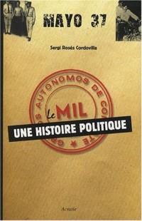 Le MIL : une histoire politique