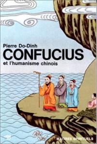 Confucius et l'Humanisme chinois