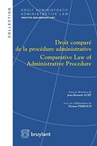 Droit comparé de la procédure administrative-Comparative Law of Administrative Procedure