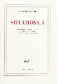 Situations (Tome 1-Février 1938 - septembre 1944)