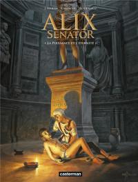 Alix senator, Tome 7 : La puissance et l'éternité