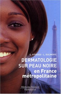 Dermatologie sur peau noire en France métropolitaine